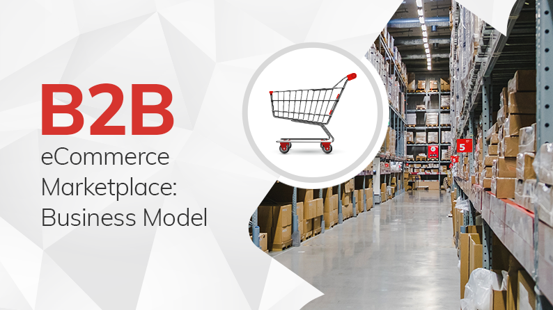 Grow Your Business With B2B ecommerce Marketplace
